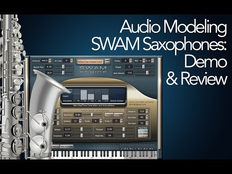 Audio Modeling SWAM Saxophones: Demo & Review