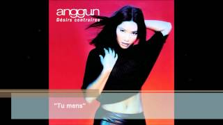 Anggun - Tu mens (Audio)