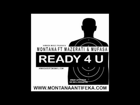 Montana ft Mazerati y Mufaza-Ready 4 U (Prod.Armada y V-Neno).mp4