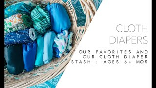 Cloth Diapers : Our Favorites + Stash