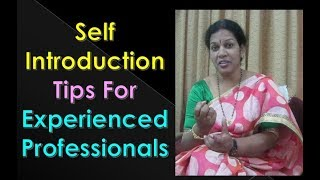 Self Introduction Tips For Experienced Professionals