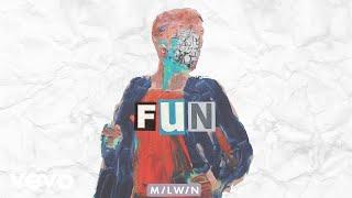 Milwin   Fun (Audio)