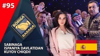 Boriga baraka 95-son Sabinaga Ispaniya davlatidan kuyov chiqdi! (07.12.2019)