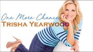 Trisha Yearwood - One More Chance