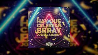 Brray, Jowell & Randy - Hay Que Celebrar (Bass Boosted)