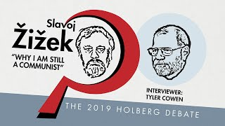 "Slavoj Žižek: ""Why I Am Still A Communist"". The 2019 Holberg Debate with Slavoj Žižek & Tyler Cowen."