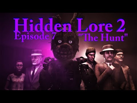 SFM FNaF] Five Nights At Freddy's Hidden Lore 2 Episode 4 Twisted
