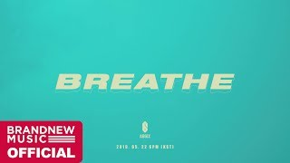 AB6IX (에이비식스) 'BREATHE' MV TEASER #2