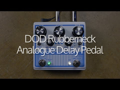First play: performance demo of DOD Rubberneck analogue delay pedal