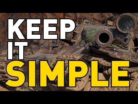World of Tanks || Keep it SIMPLE!