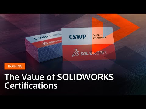 The Value of SOLIDWORKS Certifications - YouTube