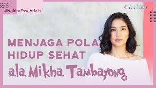 Menjaga Pola Hidup Sehat Ala Mikha Tambayong