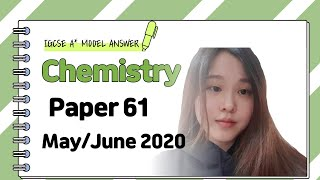 IGCSE Chemistry Paper 61 - May/June 2020 - 0620/61/M/J/20 SOLVED
