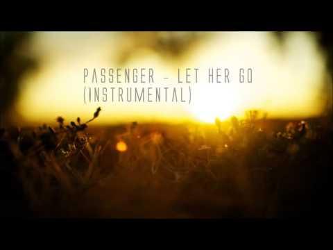 Download Passenger Let Her Go Instrumental Mp3 Dan Mp4 2019 Godik Mp3