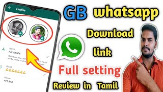 Gb whatsapp Full Setting Review In Tamil | How To Download Gb Whatsapp In Android Mobile | Whatsapp