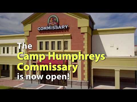 The Camp Humphreys Commissary is Now Open!