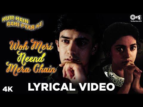 Woh Meri Neend Mera Chain Lyrical - Hum Hain Rahi Pyar Ke | Aamir Khan, Juhi Chawla | Sadhana Sargam