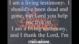 Living Testimony By The Williams Brothers