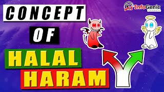 Concept of Halal and Haram [SIMPLIFIED] | By Infogenic