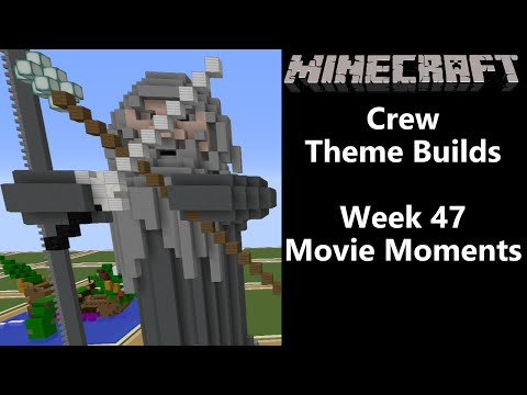 Minecraft - Your Theme Builds - Week 47 - Movie Moments