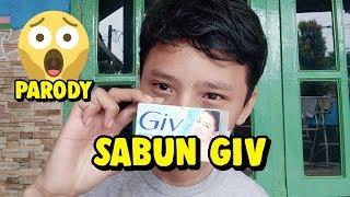 PARODY MAKAN SABUN GIV
