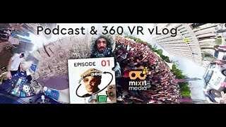 Symbolik360 VR vLog S01 Ep01 is Available!