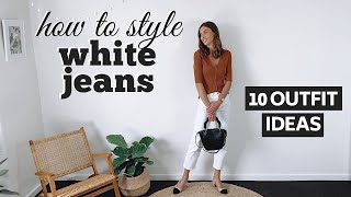 HOW TO WEAR WHITE JEANS | 1 Pair of White Jeans, 10 Outfit Ideas Lookbook