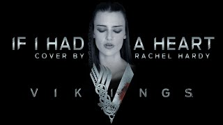 VIKINGS - If I Had a Heart (Fever Ray) Cover By Rachel Hardy