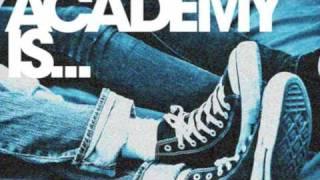 Days Like Masquerades- The Academy Is... +LYRICS