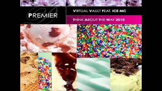 Virtual Vault ft Ice MC - Think About The Way 2010 (Instrumental Mix)