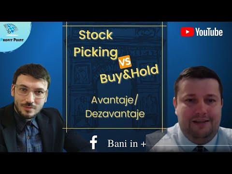 Stock Picking vs. Buy&Hold - Cum sa cumperi actiuni la bursa -   Educație Financiară 2021