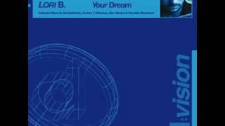 LORI B. YOUR DREAM (Lori B. Vanity Kills Radio Edit)