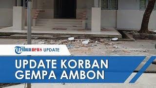 Update Terkini Gempa 6,8 SR di Ambon, Korban Meninggal Sebanyak 20 Orang dan Ratusan Luka-luka