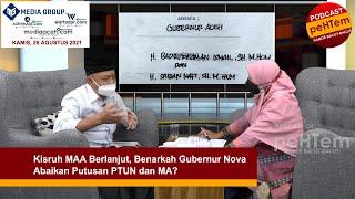 Kisruh MAA Berlanjut, Benarkah Gubernur Nova Abaikan Putusan PTUN dan MA? [Eps. 2-II]