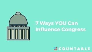7 Ways YOU Can Influence Congress