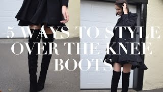 Five Ways To Style Over The Knee Boots | Ad