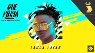 Que Fluya (Audio) - Landa Freak (Video)