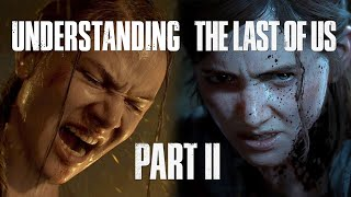 Understanding The Last of Us Part II | Girlfriend Reviews