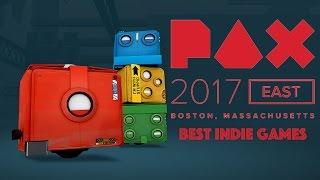 PAX East 2017 - Best Indie Games