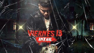 ANKHAL - VIERNES 13 [ KIDNAPPING FREESTYLE ]