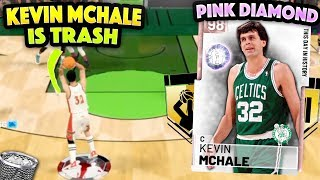 FREE PINK DIAMOND KEVIN MCHALE IS TRASH!! WORST PINK DIAMOND IN THE GAME!!! NBA 2K19