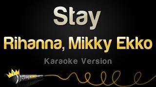 Rihanna, Mikky Ekko   Stay (Karaoke Version)
