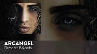 Demente Bailando (Audio) - Arcangel (Video)