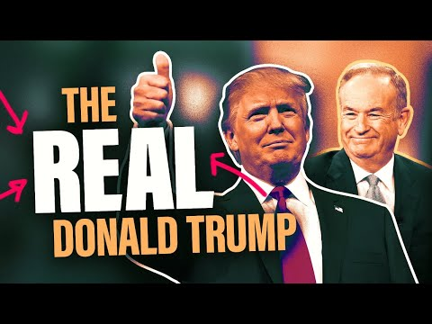 Bill O'Reilly on the real Donald Trump: What the mainstream media misses