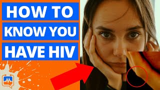 👉 How To Know You Have HIV.