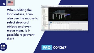 FAQ 004267 | When editing the load entries, I can also use the mouse to select structural objects and even move them. Is it possible to prevent that?