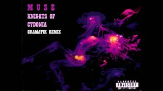 Muse - Knights Of Cydonia (Gramatik Remix) - YouTube