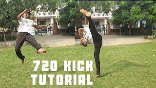 720 Degree Kick Tutorial !! SIMPLE AF🔥