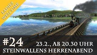 Steinwallens Herrenabend #24: Transport Fever / 23.2., 20.30 Uhr (Youtube & Twitch)