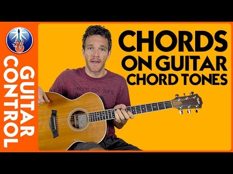 Chords on Guitar: How to Find Chord Tones | Guitar Control